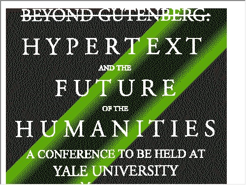 http://www.cis.yale.edu/htxt-conf/index.html